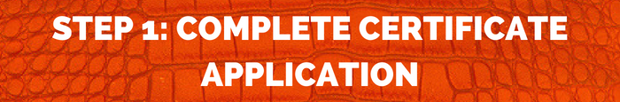 step 1: complete certificate application